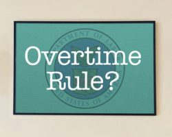 Overtime Rule In Legal Limbo Causes Ongoing Confusion