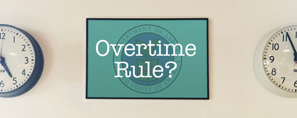 FLSA overtime rule still being considered for revision