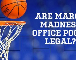 Are March Madness Office Pools Legal?