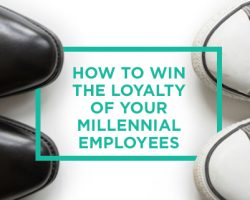 How To Win The Loyalty Of Your Millennial Employees