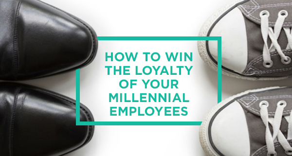 Win the loyalty of millennial employees