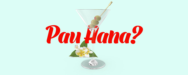 pau hana with your employees