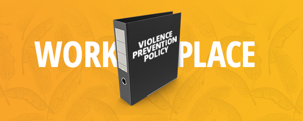 Workplace Violence Prevention: How Policy Can Make Your Company A Safer Place To Work