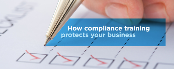 How Compliance Training Protects Your Business