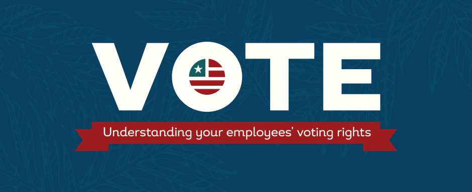 VOTE: Understanding employee voting rights