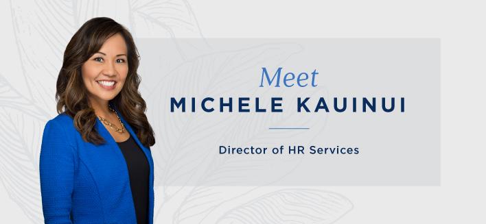 Personnel Spotlight: Meet Michele Kauinui